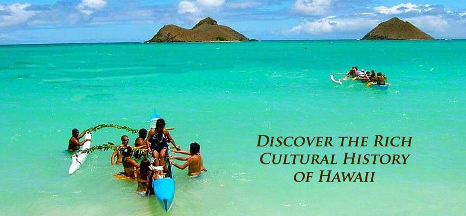 Cultural History of Hawaii